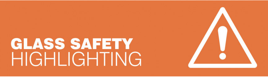 Glass Safety Highlighting