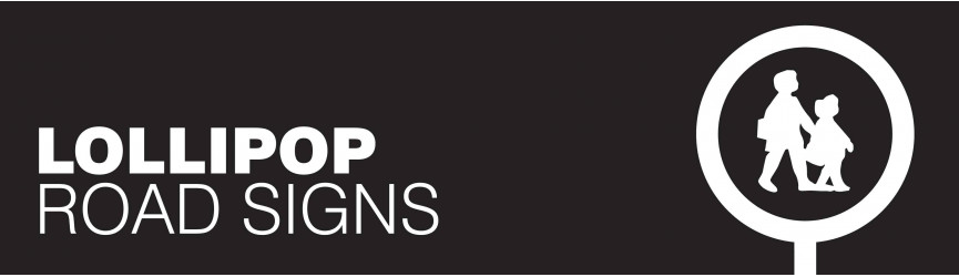 Lollipop Signs