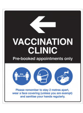 Vaccination Clinic (arrow left) Pre-booked appointments only