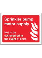 Sprinkler Pump Motor Supply Not to be switched off in the event of Fire