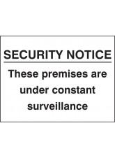 Security Notice these Premises Under Constant Surveillance