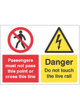 Railway Prohibition - Do Not Pass this Point or Cross this Line - Do Not Touch the Live Rail
