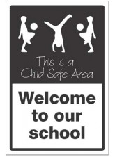 Welcome to our School - This is a Child Safe Area