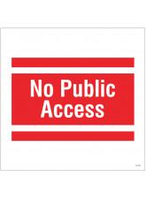 No Public Access - Site Saver Sign - 400 x 400mm