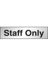 Staff Only Sign - Engraved Aluminium Effect