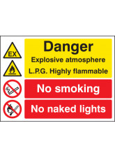 Explosive Atmosphere LPG Highly Flammable No Smoking / Naked Light